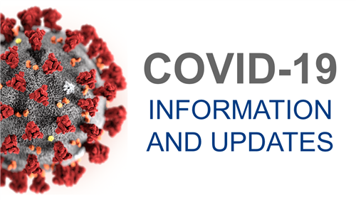 Covid-19 Related Information and Updates